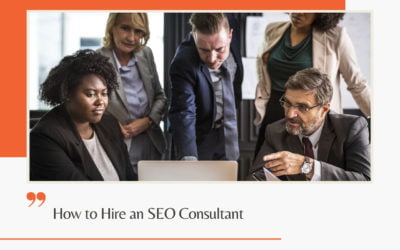 How to Hire an SEO Consultant