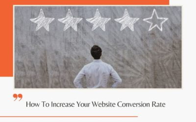 How To Increase Your Website Conversion Rate