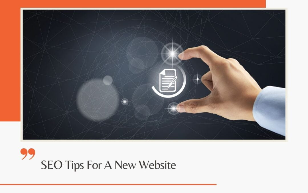SEO Tips For A New Website