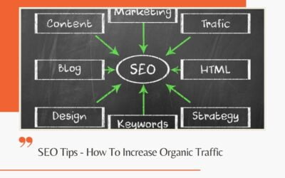 SEO Tips – How To Increase Organic Traffic