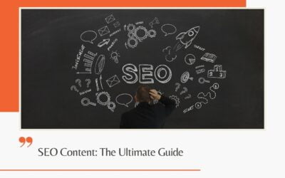 SEO Content: The Ultimate Guide