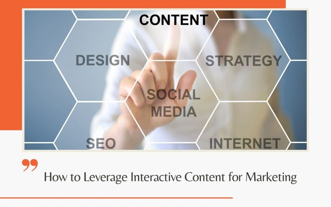 How to Leverage Interactive Content for Marketing